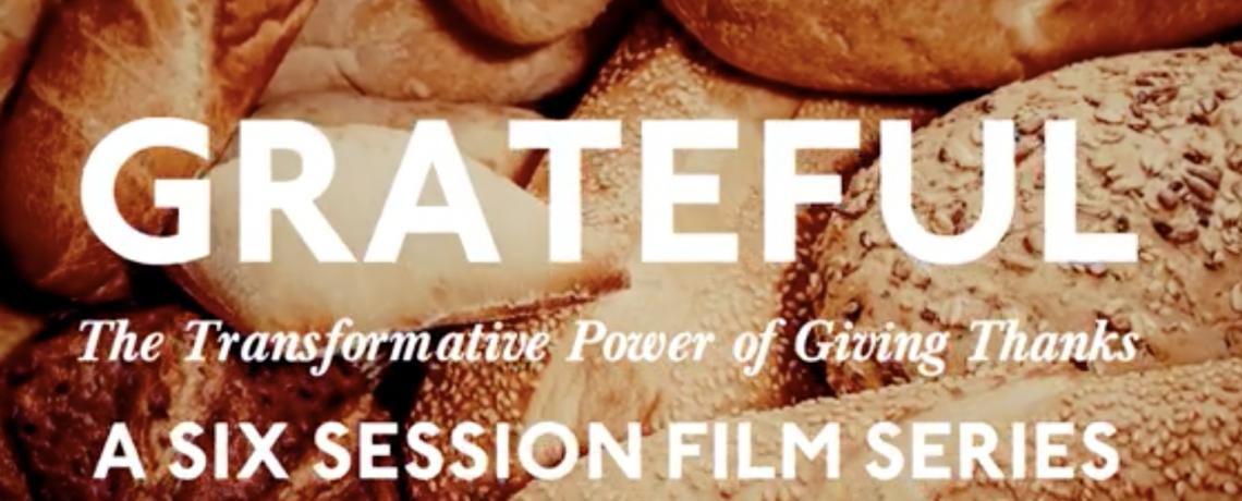 Film Series: Grateful